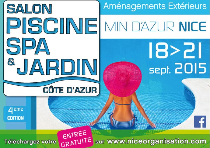 Salon piscine jardin nice c te d azur 2015 spa piscines for Salon jardin 2015 wien