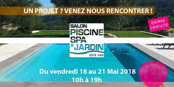 Salon Piscine, Spa & Jardin - Côté Var 2018 | SPA Piscines